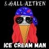 Ice Cream Man - Single