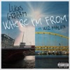 Where I'm From (feat. Wiz Khalifa) by Lukas Graham