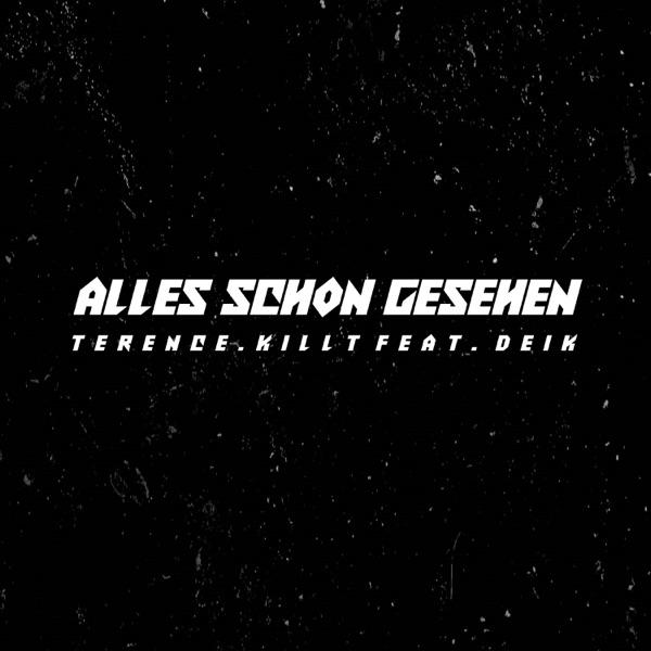 Alles Schon Gesehen (feat. Deik) - Single