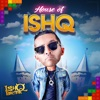 House of ishQ