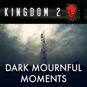Kingdom 2 & Mikel Ross Giffin - So Wrong