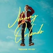 Teenage Fever - EP - Johnny Orlando - Johnny Orlando