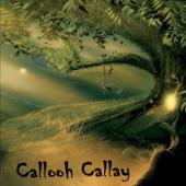 Callooh Callay - Give