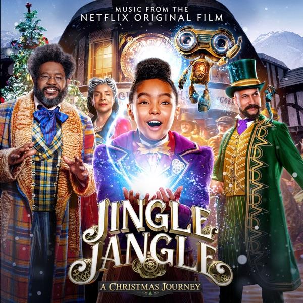 Various Artists - Jingle Jangle: A Christmas Journey (Music From The Netflix Original Film)