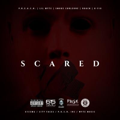 Scared (feat. Smoke Corleone, Roach, Preach & K Fix) - Single - Lil' Wyte
