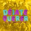 Déjate Querer (feat. Trapical Minds) - Single