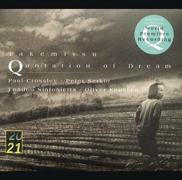 Takemitsu: Quotation of Dream