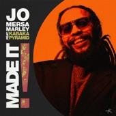 Jo Mersa Marley - Made It