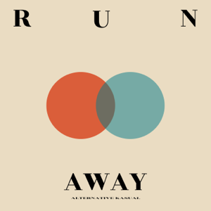 Alternative Kasual - Run Away