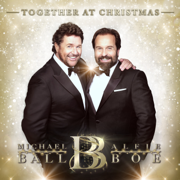 Together At Christmas - Michael Ball & Alfie Boe