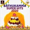 Bathukamma Super Hits 2020 - Single