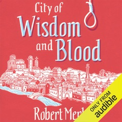 City of Wisdom and Blood: Fortunes of France: Book 2 (Unabridged)