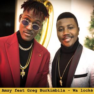 AMZY - Wa Locké feat. Greg Burkimbila
