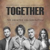 Together The Country Collaboration Single