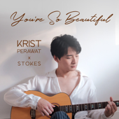 You're So Beautiful - คริส พีรวัส