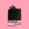 Alius & Rasmus Hagen - Fight for You (feat. Zay) bild