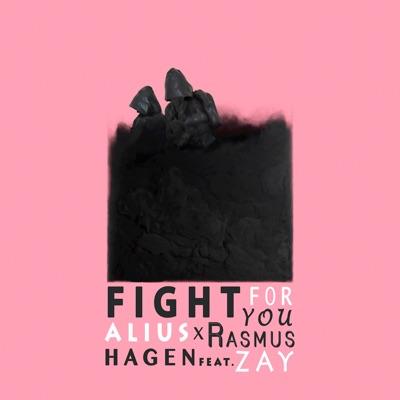 Fight for You (feat. Zay) - Single - Alius