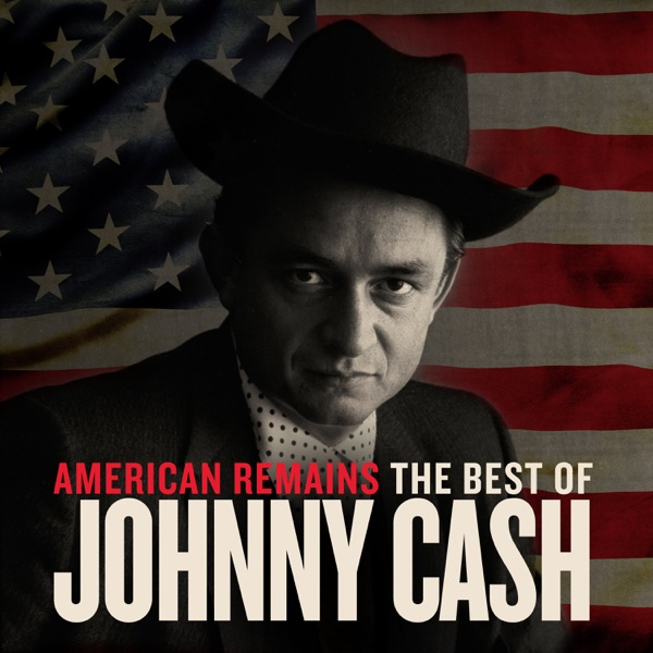 American Remains: The Best of Johnny Cash