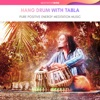 Hang Drum with Tabla Pure Positive Energy Meditation Music
