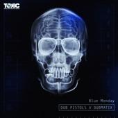 Dubmatix;The Dub Pistols - Blue Monday