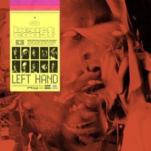 Left Hand (feat. Joey Bada$$, Flatbush Zombies, The Underachievers, Kirk Knight, Nyck Caution & CJ Fly) - Single Mp3 Download