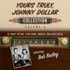 Black Eye Entertainment - Yours Truly, Johnny Dollar Collection 2 (Original Recording)  artwork
