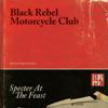 Black Rebel Motorcycle Club - Specter At the Feast (Deluxe) artwork