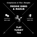 Freddie Gibbs & Madlib - Flat Tummy Tea (Instrumental)