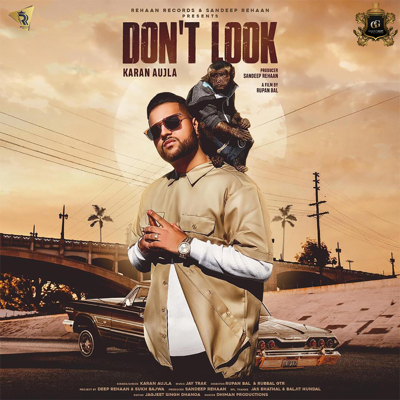 Don't Look - Karan Aujla