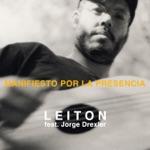 Leiton - Manifiesto por la Presencia (feat. Jorge Drexler)