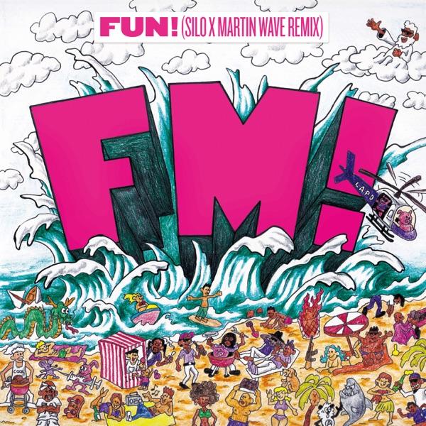 FUN! (SILO x Martin Wave Remix) - Single