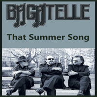 Bagatelle - That Summer Song artwork