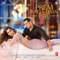 Himesh Reshammiya - Prem Ratan Dhan Payo (Original Motion Picture Soundtrack)