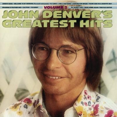 John Denver's Greatest Hits, Vol. 2 - John Denver