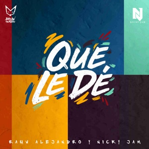 Rauw Alejandro & Nicky Jam - Que Le De