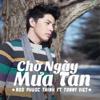 Noo Phước Thịnh - Chờ Ngày Mưa Tan (feat. Tonny Viet) artwork