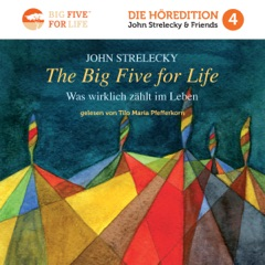 The Big Five for Life (German Edition): Was Wirklich Zählt im Leben [What Really Matters in Life] (Unabridged)