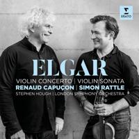 Renaud Capuçon, Stephen Hough, London Symphony Orchestra & Sir Simon Rattle - Elgar: Violin Concerto & Violin Sonata artwork
