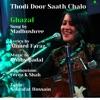Thodi Door Saath Chalo Single