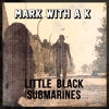 Mark With a K - Little Black Submarines (feat. Yana) [Extended Mix] artwork