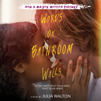 Words on Bathroom Walls (Unabridged)