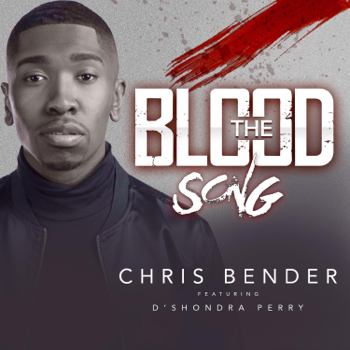 Chris Bender The Blood Song (feat. D'Shondra Perry) music review