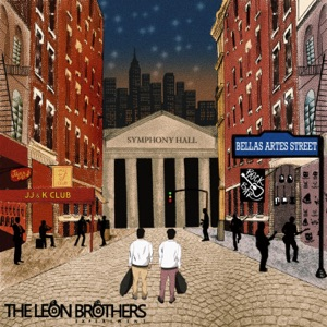 The Leon Brothers Experiment - Hell's Kitchen