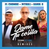Dame Tu Cosita feat Cutty Ranks Remixes Single