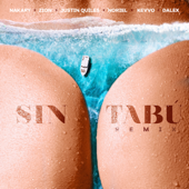 Sin Tabú (feat. Justin Quiles, Dalex & KEVVO) - Nakary, Zion & Noriel