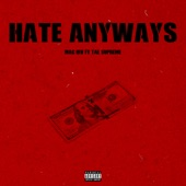 Hate Anyways (feat. Tae Supreme) - Single