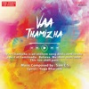 Vaa Thamizha - Single