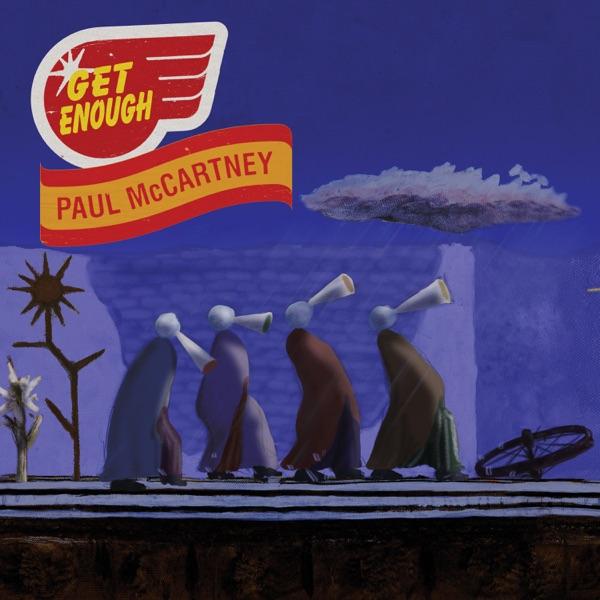 Paul McCartney - Get Enough song lyrics