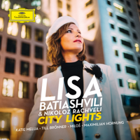 Lisa Batiashvili, Rundfunk-Sinfonieorchester Berlin, Georgian Philharmonic Orchestra & Nikoloz Rachveli - City Lights artwork