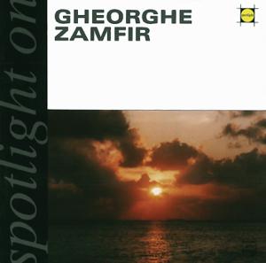 Gheorghe Zamfir - Spotlight On Gheorghe Zamfir